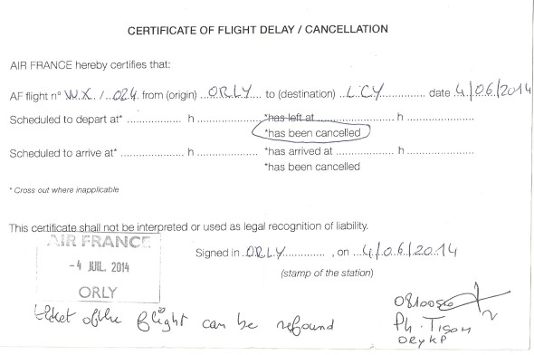 Airlines should give you a written notification of a flight cancellation